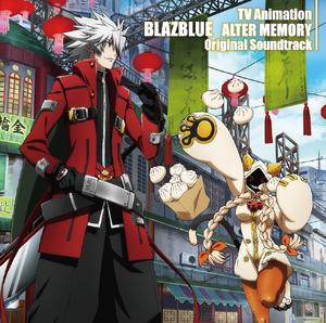 TV Animation BLAZBLUE ALTER MEMORY Original Soundtrack (Cover)