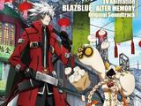 TV Animation BLAZBLUE ALTER MEMORY Original Soundtrack