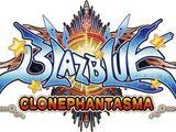 BlazBlue: Clonephantasma