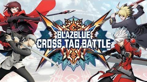 BlazBlue Cross Tag Battle English Trailer