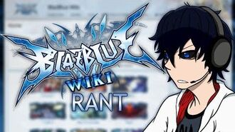 Talking about the BlazBlue WIki...-0