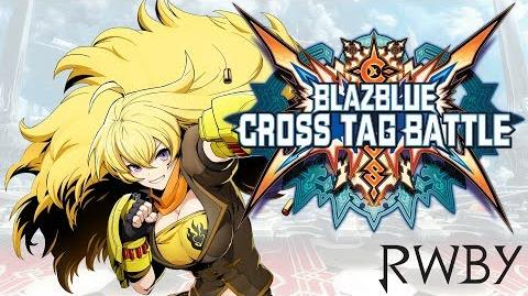 Yang Xiao Long Distortions, Combos & Assists - BlazBlue Cross Tag Battle Gameplay Footage