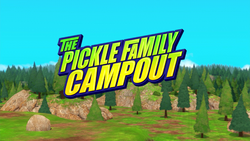 The Pickle Family Campout title card
