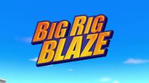 Big Rig Blaze title card