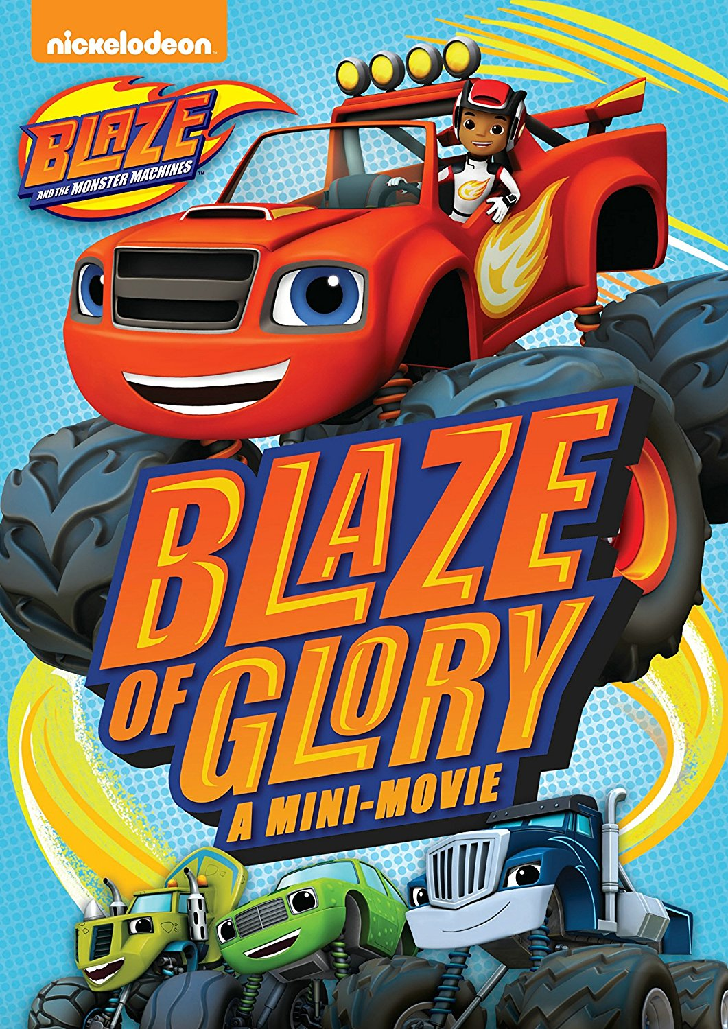 Blaze Of Glory A Mini Movie Blaze And The Monster Machines Wiki