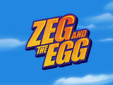 Zeg and the Egg