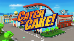 Catch That Cake! title card
