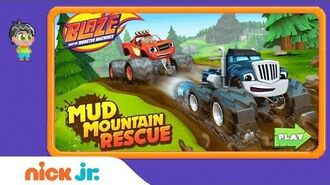 Blaze and the Monster Machines 'Mud Mountain Rescue' Game Walkthrough Nick Jr. Games