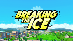 Breaking the Ice title card