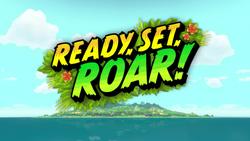 Ready, Set, Roar! title card