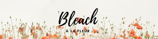 Bleach a la fleur-0