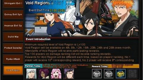 Bleach Online Void Region every 4 days after Ryoka Attack