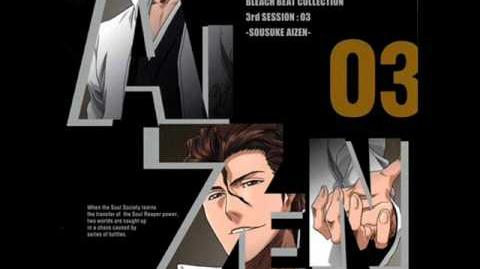 Bleach Beat Collection - Aizen - Voice Message