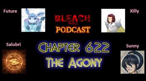 Bleach Wikia Podcast - Chapter 622 Review