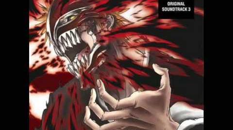 Bleach OST 3 - Track 18 - HOLLOWED