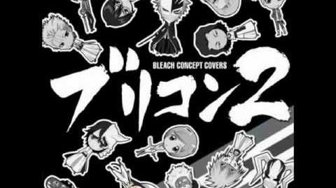Bleach Concept Covers 2 - Melody of the Wild Dance (sung by Nobutoshi Canna as Nnoitra Gilga and..