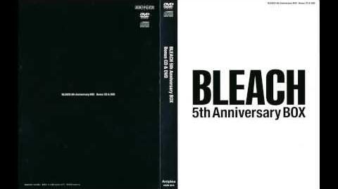 Bleach 5th Anniversary Box CD 1 - Track 6 - BL 21