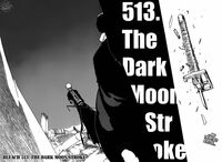 513. The Dark Moon Stroke