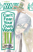 Bleach Can't Fear Your Own World Volume 3