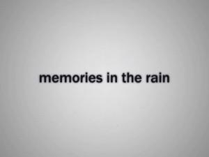300px-MemoriesInTheRain