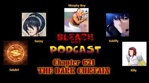 Bleach Wikia Podcast - Chapter 621 Review