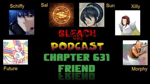 Bleach Wikia Podcast - Chapter 631 Review