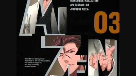 Bleach Beat Collection - Aizen - Kyoka Suigetsu