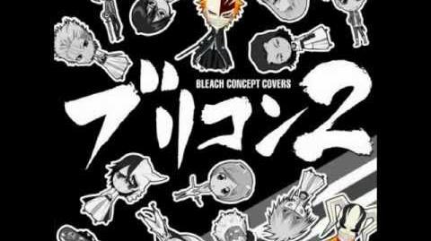 Bleach Concept Covers 2 - Save the One, Save the All (sung by Masakazu Morita as Ichigo Kurosaki)