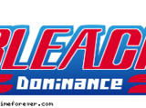 Bleach: Dominance