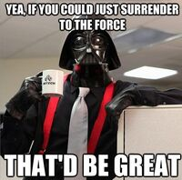 Vadersurrendertheforce