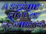 A Sprout Full of Memories