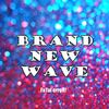 Cd coverBrand new wave2011