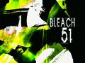 Bleach 51