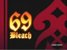 Bleach 69