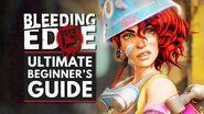 BLEEDING EDGE The Ultimate Beginner's Guide - Bleeding Edge 101