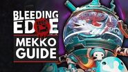 BLEEDING EDGE MEKKO Guide - Abilities, Supers, Tips & Tricks