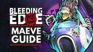 BLEEDING EDGE Maeve Guide - Abilities, Supers, Tips & Tricks