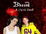 Blessed - A Charmed Spinoff