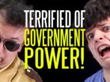 I'm Suddenly Terrified of Government Power!