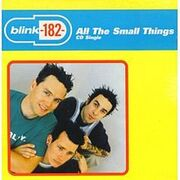 220px-Blink-182 - All the Small Things cover