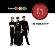 Blink-182 - The Rock Show cover