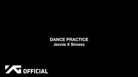 JENNIE - DANCE PRACTICE VIDEO
