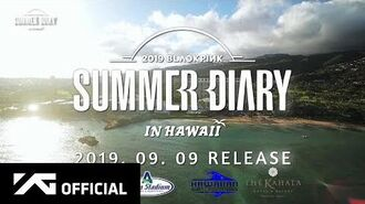BLACKPINK - 2019 BLACKPINK'S SUMMER DIARY IN HAWAII PREVIEW
