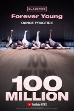 Forever Young Dance Practice 100 million poster