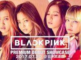BLACKPINK Japan Premium Debut Showcase (2017)