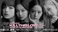 BLACKPINK - ALBUM 「KILL THIS LOVE -JP Ver