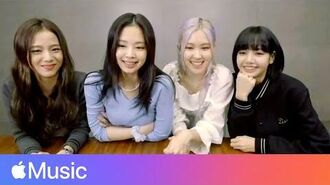 """BLACKPINK """"Ice Cream"""" with Selena Gomez and Spreading a Message of Confidence l Apple Music"""