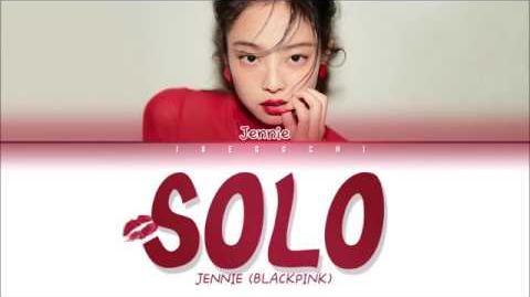 JENNIE (BLACKPINK) - 'SOLO' LYRICS (Eng Rom Han)