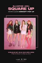 BLACKPINK Square Up Group Teaser Concept Pop-Up