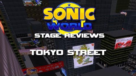 Sonic World Stage Reviews Tokyo Street